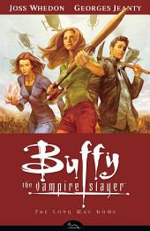 Buffy Season Eight Volume 1: The Long Way Home: Volume 1
