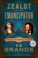 The Zealot and the Emancipator Book