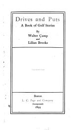 Drives and Puts: A Book of Golf Stories