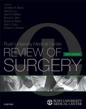 Rush University Medical Center Review of Surgery E-Book: Edition 6