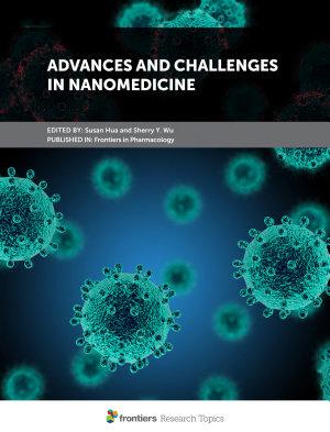 Advances and Challenges in Nanomedicine