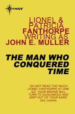 The Man Who Conquered Time