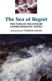 The Sea of Regret: Two Turn-of-the Century Chinese Romantic Novels