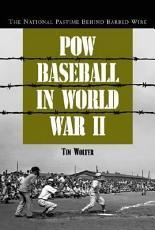 POW Baseball in World War II PDF