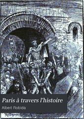 Paris à travers l'histoire