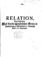 Relation von demjenigen was bey der Kaiserlichen Armee in Italien vom 4 - 17. Nov. 1701 fürgangen
