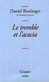Le tremble et l'acacia