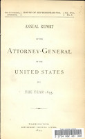 Annual Report of the Attorney General of the United States for the Year 1893 PDF