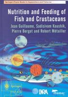 Nutrition and Feeding of Fish and Crustaceans PDF
