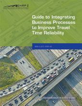 Guide to Integrating Business Processes to Improve Travel Time Reliability