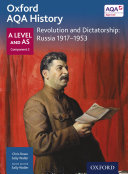 Oxford AQA History: A Level and AS Component 2: Revolution and Dictatorship: Russia 1917-1953
