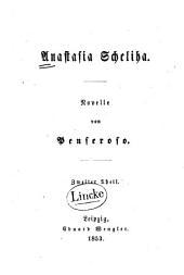 Anastasia Schelika: Novelle, Band 2