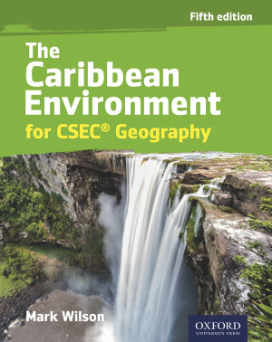 The Caribbean Environment for CSEC   Geography PDF