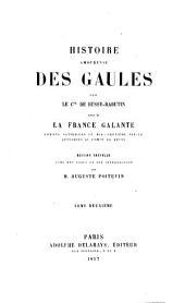 Histoire amoureuse des Gaules: suivie de La France galante : romans satiriques du dix-septième siècle