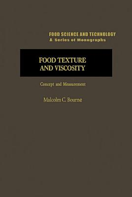 Food Texture and Viscosity  Concept and Measurement