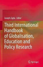 Third International Handbook of Globalisation, Education and Policy Research