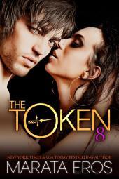The Token 8: Kiki: Billionaire Dark Romance