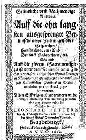 Gründliche vnd nothwendige Antwort auff die ohnlangsten ausgesprengte Berlinische newe Zeittungen oder Gesprechen Hansen Knorren vnd Benedict Haberechten (etc.)