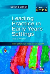 Leading Practice in Early Years Settings: Edition 2