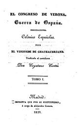 El Congreso de Verona: Guerra de España. Negociaciones. Colonias españolas, Volumen 1