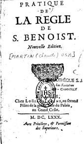 Pratique de la règle de Saint Benoist