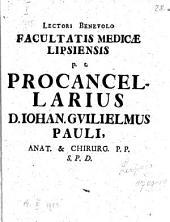 Lectori Benevolo Facultatis Medicae Lipsiensis