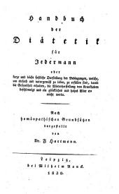 Handbuch der Diätetik für jedermann ... Nach homöopathischen Grundsätzen dargestellt von F. Hartmann