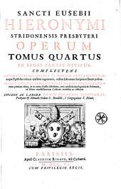 Sancti Eusebii Hieronymi Operum tomus primus [-quintus], studio et labore monachorum ordinis S. Benedicti e congregatione S. Mauri