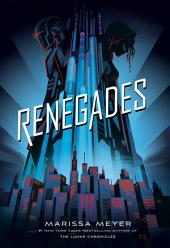 Renegades: Volume 1