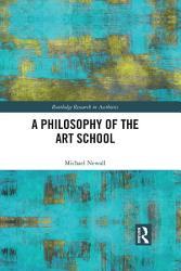 A Philosophy of the Art School PDF