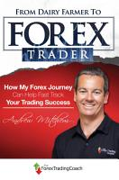 From Dairy Farmer To Forex Trader PDF