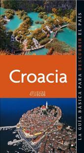 Croacia. Preparar el viaje: guía práctica