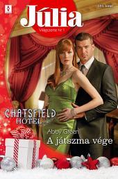 Júlia 595.: A játszma vége (Chatsfield Hotel 6.)