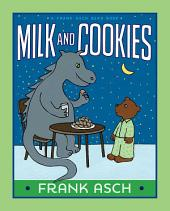 Milk and Cookies: With Audio Recording