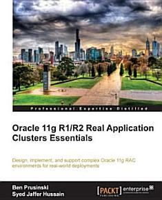 Oracle 11g R1 R2 Real Application Clusters Essentials PDF