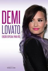 Demi Lovato – edição especial para fãs