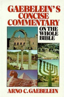 Gaebelein s Concise Commentary on the Whole Bible Book