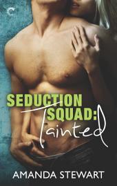 Seduction Squad: Tainted