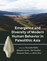Emergence and Diversity of Modern Human Behavior in Paleolithic Asia PDF