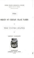The Origin of Certain Place Names in the United States PDF