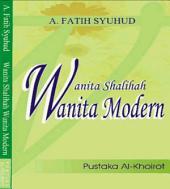 Wanita Salihah, Wanita Modern
