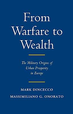 From Warfare to Wealth