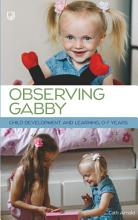 Observing Gabby  Child Development and Learning  0 7 Years PDF