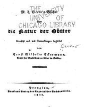 M. T. Cicero's bücher über die natur der götter übersetzt und mit anmerkungen begleitet