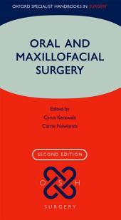 Oral and Maxillofacial Surgery: Edition 2