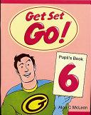 Get Set - Go!: 6: Pupil's Book