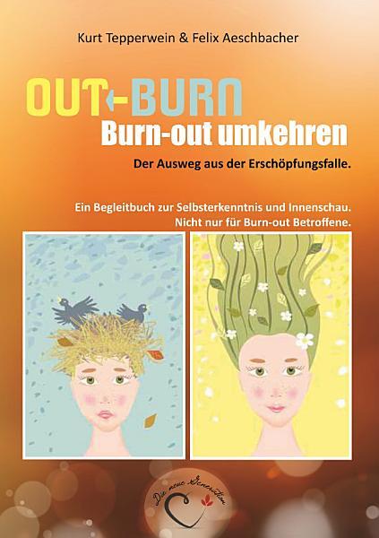 Out Burn  Burn out umkehren  Der Ausweg aus der Ersch  pfungsfalle  PDF