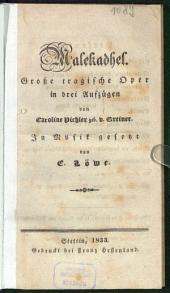 Malekadhel: große tragische Oper in drei Aufzügen