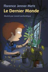 Le dernier monde: Roman pour enfants 8 ans et +