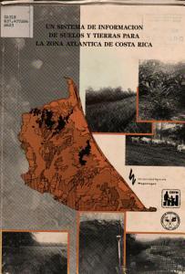 Un sistema de informaci  n de suelos y tierras para la zona atl  ntica de Costa Rica PDF
